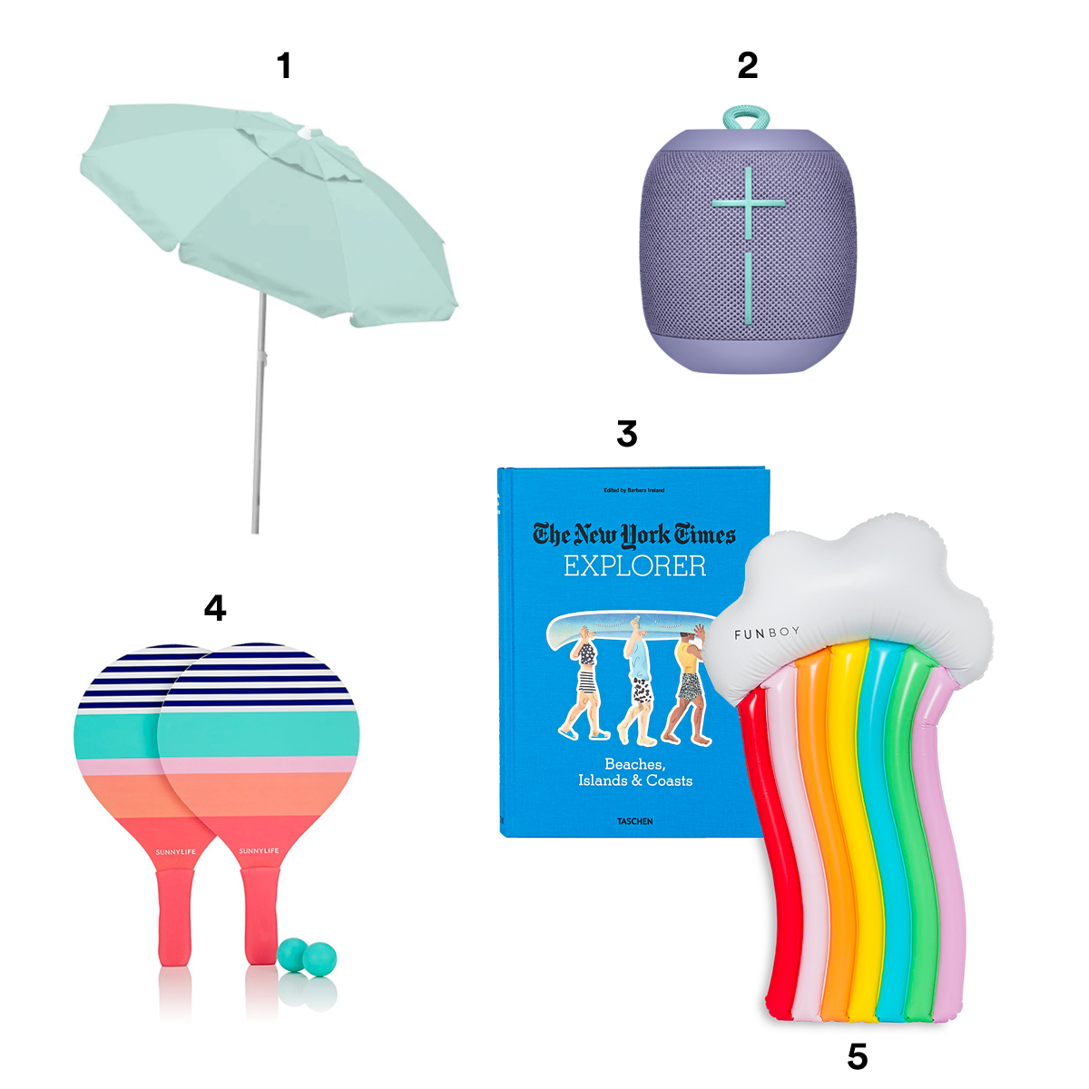 1) CARIBBEAN JOE Beach Umbrella, available at Target. 2) UTLIMATE EARS Wonderboom Portable Bluetooth Speaker, available at Best Buy. 3) TASCHEN The New York Times Explorer: Beaches, Islands, and Coasts, available at Barneys New York. 4) SUNNYLIFE Catalina Beach Bats, available at Barneys New York. 5) FUNBOY Inflatable Rainbow Cloud Float, available at Bloomingdale's.