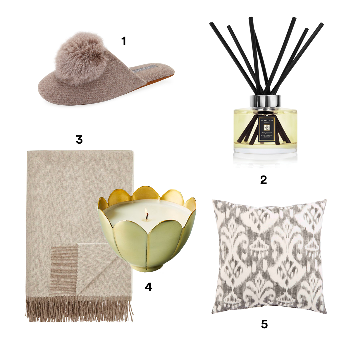 1) MINNIE ROSE Cashmere Fur-Pompom Slippers, available at Neiman Marcus. 2) JO MALONE LONDON English Pear & Freesia Diffuser, available at Neiman Marcus. 3) ALICIA ADAMS ALPACA Herringbone Alpaca Throw, available at Barneys New York. 4) ANTHROPOLOGIE Metallic Flower Candle. 5) JAIPUR Veranda Accent Pillow, available at Nordstrom.